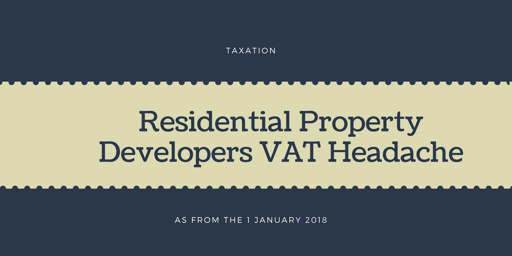 Residential Property Developers VAT Headache