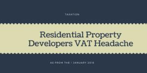 Vat & Residential Property Developers
