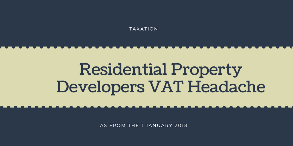 Residential Property Developers VAT Headache