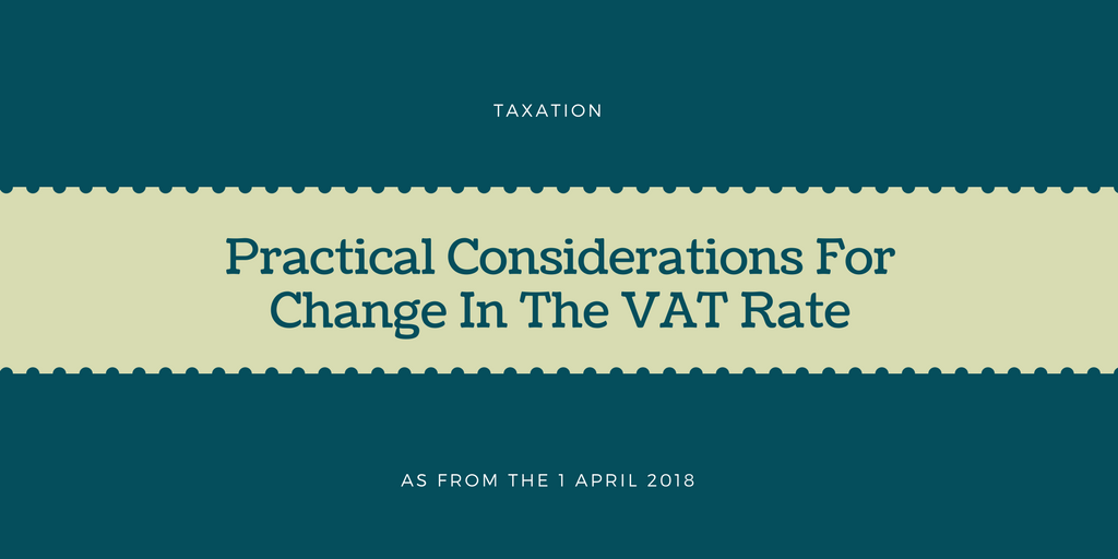 Practical Accounting Consideration For Change in The Vat Rate